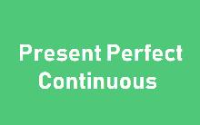 Present Perfect Continuous — особливості вживання