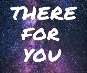 Текст и перевод песни There for You (Martin Garrix & Troye Sivan